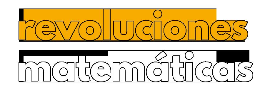 Revoluciones matemáticas